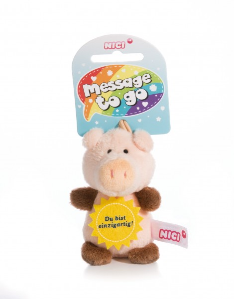 Nici 44866 Message to Go Loop 8cm Schwein – Du bist einzigartig